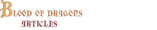 Blood of Dragons: Articles