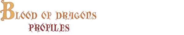 Blood of Dragons: Profiles