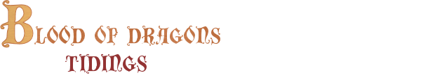 Blood of Dragons: Tidings